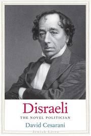 Disraeli by David Cesarani