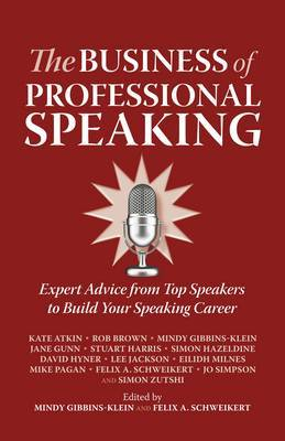 The Business of Professional Speaking by Rob Brown image