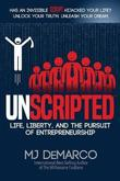 Unscripted by M J DeMarco