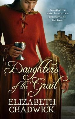 Daughters Of The Grail by Elizabeth Chadwick image