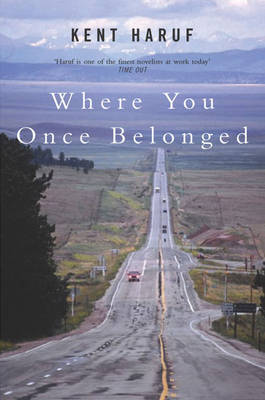 Where You Once Belonged by Kent Haruf image