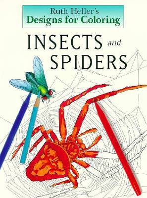 Insects: Designs for Colouring by Ruth Heller