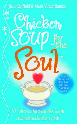 Chicken Soup For The Soul by Jack Canfield image