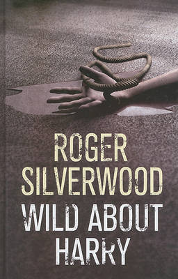 Wild About Harry by Roger Silverwood image