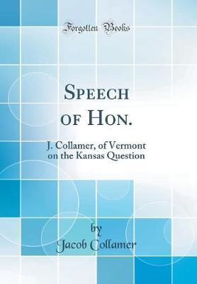 Speech of Hon. by Jacob Collamer