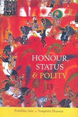 Honour, Status and Polity by Pratibha Jain image