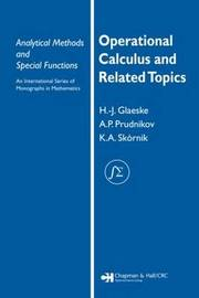 Operational Calculus and Related Topics by A.P. Prudnikov