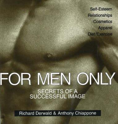 For Men Only by Richard Derwald
