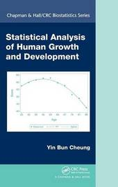 Statistical Analysis of Human Growth and Development by Yin Bun Cheung