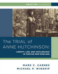 The Trial of Anne Hutchinson by Michael P Winship