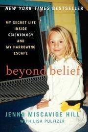 Beyond Belief by Jenna Miscavige Hill