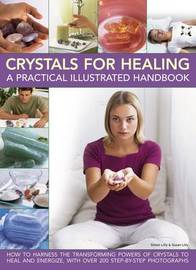 Crystals for Healing by Simon Lilly