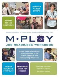 Mploy - A Job Readiness Workbook by Michael P McManmon