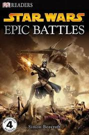 DK Readers L4: Star Wars: Epic Battles by Simon Beecroft image