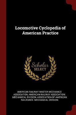 Locomotive Cyclopedia of American Practice image