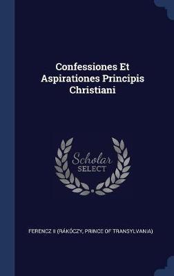 Confessiones Et Aspirationes Principis Christiani image