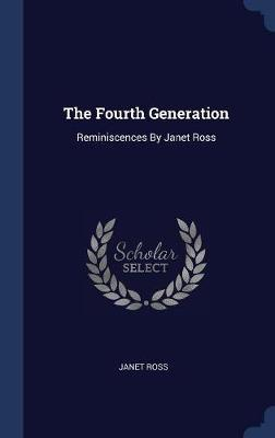 The Fourth Generation by Janet Ross image
