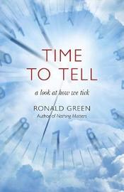 Time To Tell by Ronald Green