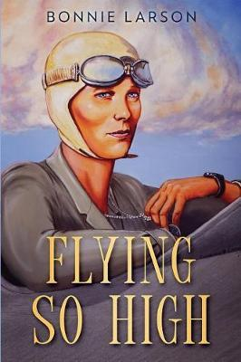 Flying So High by Bonnie Larson image