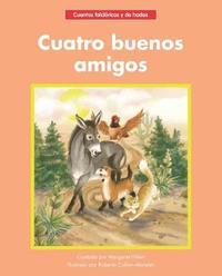 Cuatro Buenos Amigos by Margaret Hillert image