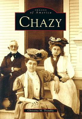 Chazy by Christina M Trombly