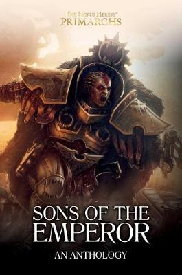 The Horus Heresy - Primarchs: Sons of The Emperor by John French image