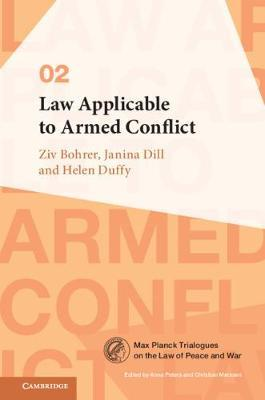 Law Applicable to Armed Conflict by Ziv Bohrer