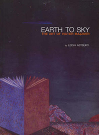 Earth to Sky by Leigh Astbury
