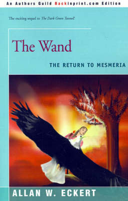 The Wand: The Return to Mesmeria by Allan W Eckert image
