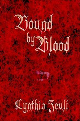 Bound by Blood by Cynthia Zeuli image
