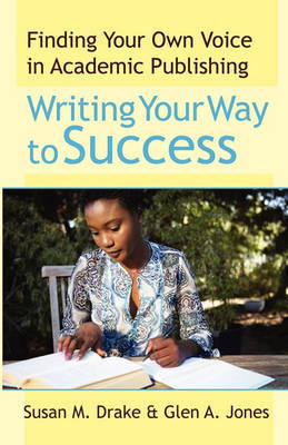 Writing Your Way To Success by Susan M. Drake image