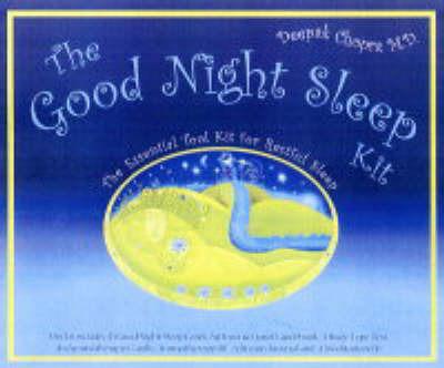 The Good Night Sleep Kit: The Essential Tool for Restful Sleep by Deepak Chopra