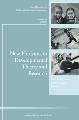 New Horizons in Developmental Theory and Research