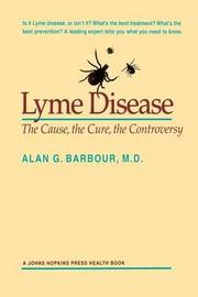 Lyme Disease by Alan G. Barbour image