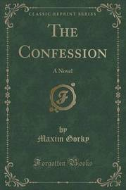 The Confession by Maxim Gorky