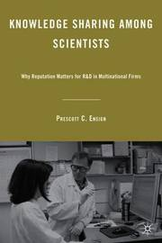 Knowledge Sharing among Scientists by Prescott C. Ensign
