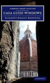 Cambridge Library Collection - Fiction and Poetry by Elizabeth (Barrett) Browning