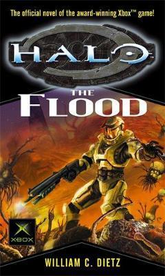 Halo: The Flood (Bk 2) by William C Dietz