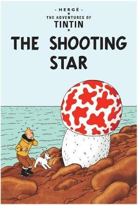 The Shooting Star (The Adventures of Tintin #10) by Herge