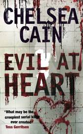 Evil at Heart by Chelsea Cain image