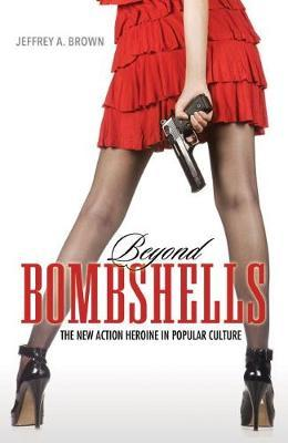Beyond Bombshells by Jeffrey A Brown image