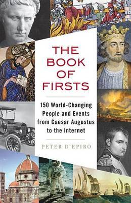 The Book of Firsts by Peter D'Epiro image