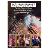 Wet Wet Wet - Playing Away At Home DVD