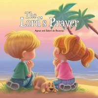 The Lord's Prayer by Agnes De Bezenac