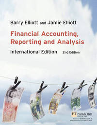 Financial Accounting, Reporting and Analysis by Barry Elliott image