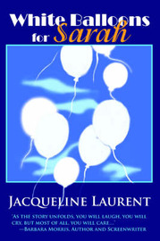 White Balloons for Sarah by Jacqueline Laurent image