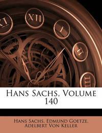 Hans Sachs, Volume 140 by Adelbert von Keller