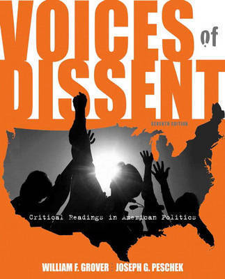 Voices of Dissent: Critical Readings in American Politics by William F. Grover