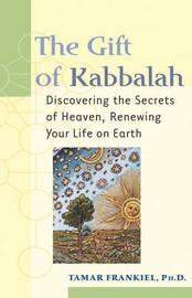 The Gift of Kabbalah by Tamar Frankiel image
