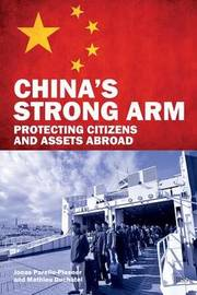 China's Strong Arm by Jonas Parello-Plesner